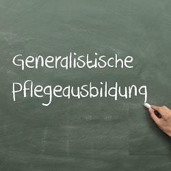 """Tafel mit Beschriftung: """"Generalistische Pflegeausbildung"""""""