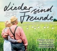 Schlager-CD Lieder sind Freunde